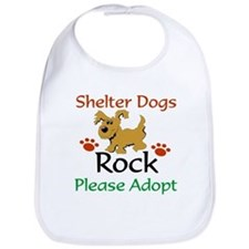 Shelter Dogs Rock Please Adopt Bib