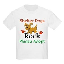 Shelter Dogs Rock Please Adopt T-Shirt
