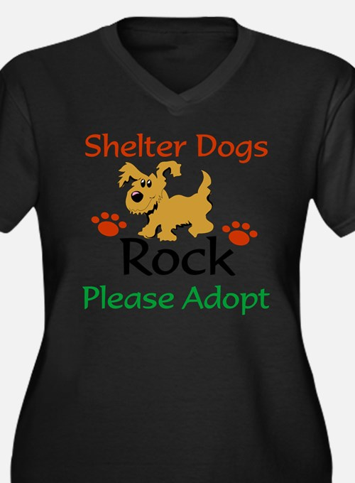Shelter Dogs Rock Please Adopt Plus Size T-Shirt
