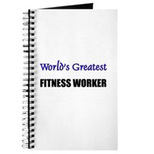 Worlds Greatest FITNESS WORKER Journal