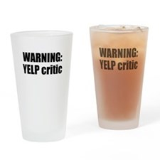WarningYelpCritic Drinking Glass