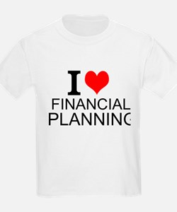 I Love Financial Planning T-Shirt