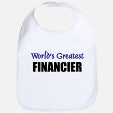 Worlds Greatest FINANCIER Bib