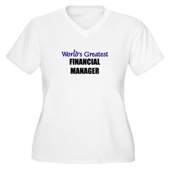 Worlds Greatest FINANCIAL MANAGER T-Shirt