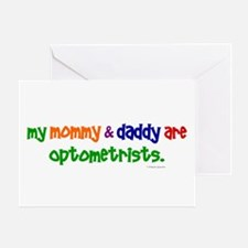 My Mommy & Daddy Are Optometrists Greeting Card