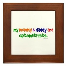 My Mommy & Daddy Are Optometrists Framed Tile