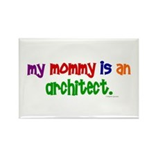 My Mommy Is An Architect Rectangle Magnet