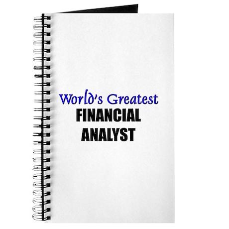 Worlds Greatest FINANCIAL ANALYST Journal