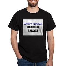 Worlds Greatest FINANCIAL ANALYST T-Shirt