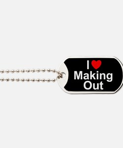 Making Out Dog Tags