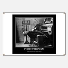 Perfectionism: Phantom of the Opera Banner