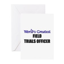 Worlds Greatest FIELD TRIALS OFFICER Greeting Card