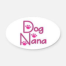 Dog Nana Oval Car Magnet