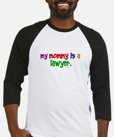 My Mommy Is A Lawyer Baseball Jersey