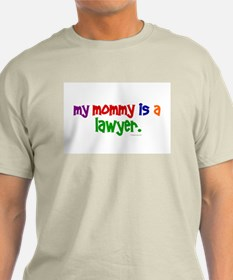 My Mommy Is A Lawyer T-Shirt