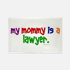 My Mommy Is A Lawyer Rectangle Magnet