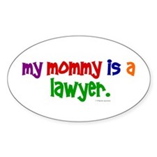 My Mommy Is A Lawyer Oval Decal