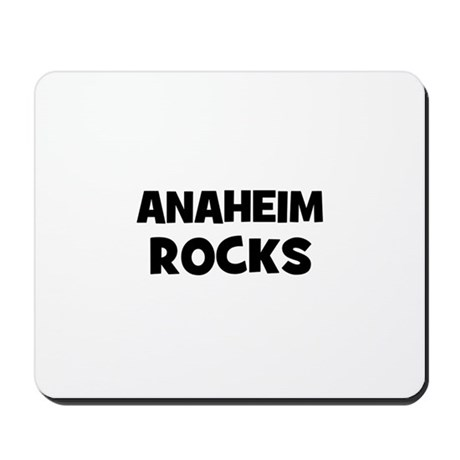 Anaheim Rocks Mousepad