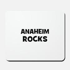 Anaheim Rocks Mousepad