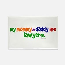 My Mommy & Daddy Are Lawyers Rectangle Magnet