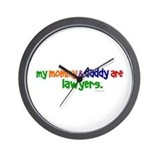 My Mommy & Daddy Are Lawyers Wall Clock