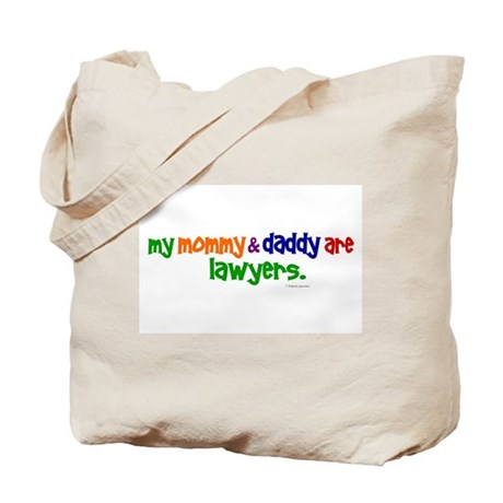 My Mommy & Daddy Are Lawyers Tote Bag