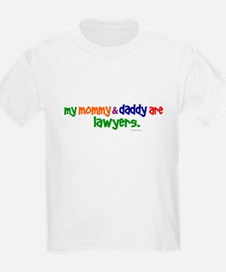 My Mommy & Daddy Are Lawyers T-Shirt