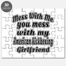 Mess with me you mess with my American kick Puzzle