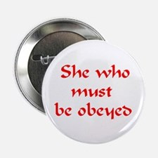 """she must be obeyed 2.25"""" Button"""