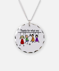 Thanks For What You Teach Us Necklace