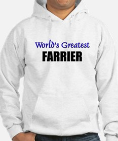 Worlds Greatest FARRIER Hoodie
