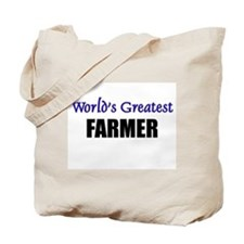 Worlds Greatest FARMER Tote Bag