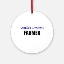 Worlds Greatest FARMER Ornament (Round)