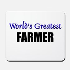 Worlds Greatest FARMER Mousepad