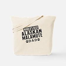 Worlds Best Alaskan Malamute Dad Tote Bag