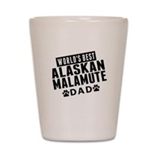 Worlds Best Alaskan Malamute Dad Shot Glass
