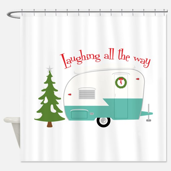 Laughing All The Way Shower Curtain