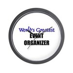 Worlds Greatest EVENT ORGANIZER Wall Clock
