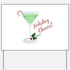 Holiday Cheers Yard Sign