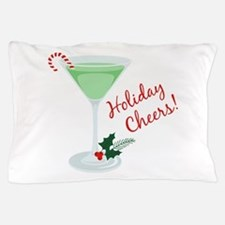 Holiday Cheers Pillow Case