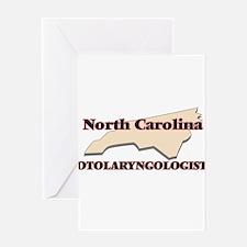 North Carolina Otolaryngologist Greeting Cards