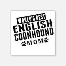 Worlds Best English Coonhound Mom Sticker