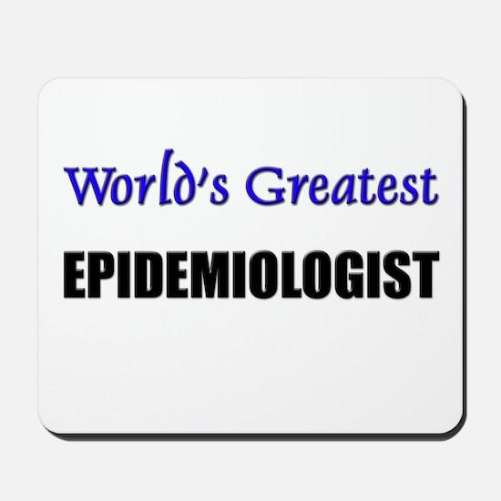 Worlds Greatest EPIDEMIOLOGIST Mousepad