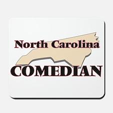 North Carolina Comedian Mousepad