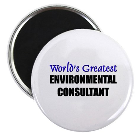 Worlds Greatest ENVIRONMENTAL CONSULTANT Magnet