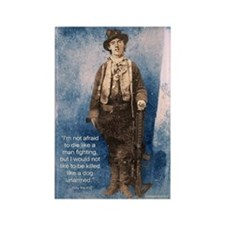 Billy the Kid Quote Rectangle Magnet