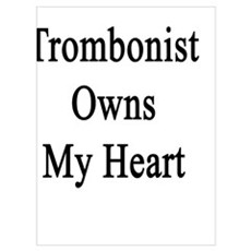A Trombonist Owns My Heart  Poster