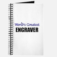 Worlds Greatest ENGRAVER Journal