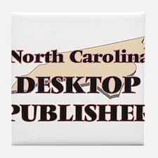 North Carolina Desktop Publisher Tile Coaster