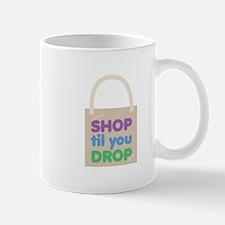 Shop Til Drop Mugs